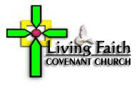 Living Faith Covenant Church Pastors' Anniversary 2013
