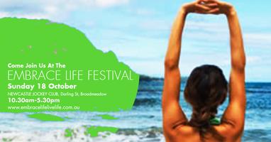 Embrace Life Festival - Newcastle