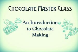 Introduction to Chocolate Making - Masterclass