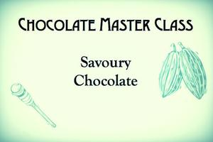 Savoury Chocolate Making - Chocolate Master Class...