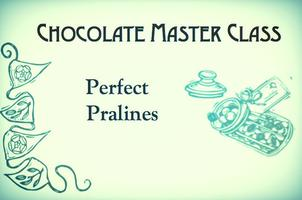 Perfect Pralines - Master Class Series