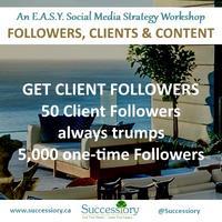 Followers, Clients & Content