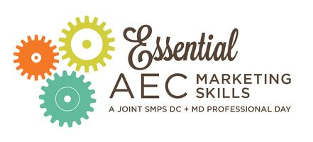 Essential AEC Marketing Skills: A Joint DC+MD Professional Day