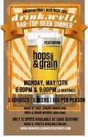 drink.well. + Hops & Grain Bar-Top Beer Dinner