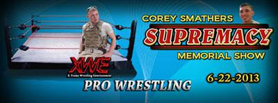XWE Supremacy: Corey Smathers Memorial