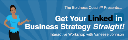 Get Your LinkedIn Business Strategy Straight!