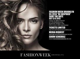 """FASHION WEEK BROOKLYN -  SS 2014 COLLECTION  """"Be..."""