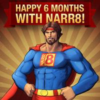 NARR8 Celebrates Half Year Anniversary