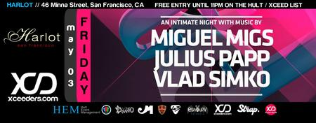 HARLOT! FRI. 03 MAY ▲ MIGUEL MIGS! ▽ XCEED Official...