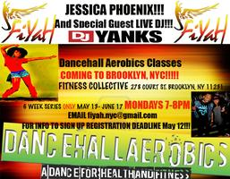 FIYAH SUMMA! Brooklyn Dancehall Aerobics Series (MAY 13-JUNE 17)