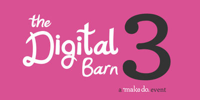The Digital Barn 3