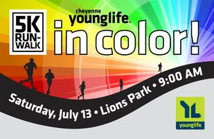 "Cheyenne Young Life ""IN COLOR"" 5K Run/Jog/Walk"