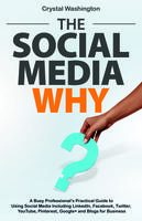 The Social Media WHY Book Signing with Crystal Washingt...