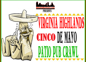 Cinco de Mayo Patio Crawl – The Highlands!