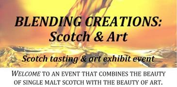 Blending Creations: Scotch & Art ~ Scotch tasting...