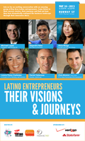 Latino Entrepreneurs: Their Visions & Journeys