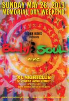 Body & SOUL Memorial Day Weekend 2013