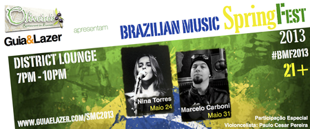 NEW VENUE - NOVO LOCAL - Brazilian Music SpringFest 2013