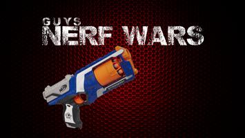Guys Nerf Wars ($10)
