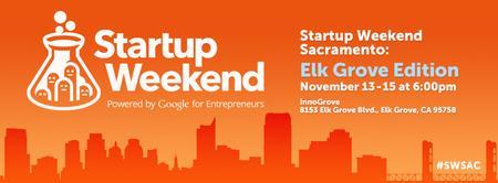 Startup Weekend Sacramento: Elk Grove Edition