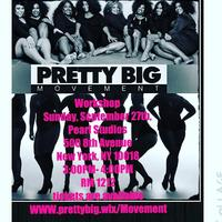 Pretty BIG Movement LLC Presents Move Your Curves Dance...