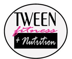 Tween Fitness & Nutrition