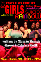 For Colored Girls Who Have Considered Suicide When The Rainbow...