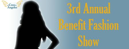 Mi Casa de Angeles 3rd Annual Benefit Fashion Show