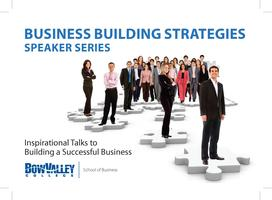 Business Building Strategies Speaker Series