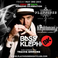 PLAYHOUSE IS DIRTY SEXY HOUSE - SPECIAL GUEST BASS KLEPH -...