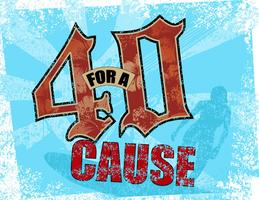 40 for a Cause