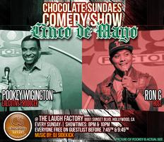Chocolate Sundaes Comedy Show - Cinco de Mayo Special...
