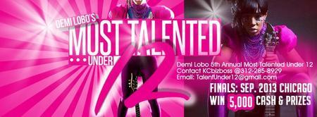 DEMI LOBO 5th Annual Most Talented Under 12 **AUDITIONS** May 1...
