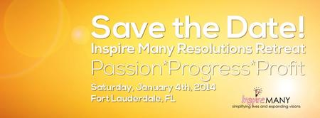 Inspire Many's 4th Annual Resolutions Retreat:...