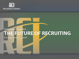 The Future of Recruiting: It's here and now! [San Mateo]
