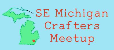 Southeast Michigan Crafty Meetup