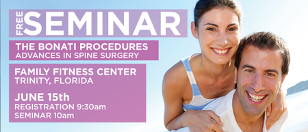 FREE Seminar: The Bonati Spine Procedures - Trinity, FL