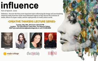 Creative Thinkers Lecture Series- Influence