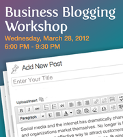 Blogging for Businesses and Marketers Workshop