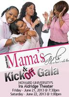 KICK-OFF GALA & MAMA'S GIRLS