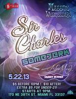 Massive Wednesdays: Sir Charles/Somejerk