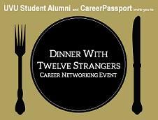 "UVU Student Alumni and CareerPassport Present: ""Dinner..."