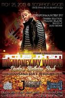 Jacques Johnson's My Money, My World Tour / Ducky's Birthday Bash