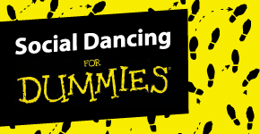 The Dummies Guide to Social Dancing