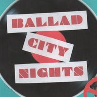 Ballad City Nights