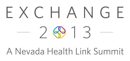 Exchange 2013, A Nevada Health Link Summit - LAS VEGAS