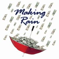 Making Rain - Sales & Marketing Skills for...