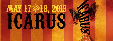 ICARUS - May 17 & 18 Only!