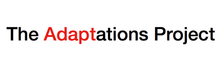 The Adaptations LAB:  2013 Summer Workshop