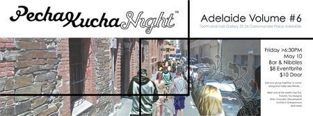PechaKucha Night - Adelaide Volume #6. - Event Hashtag...